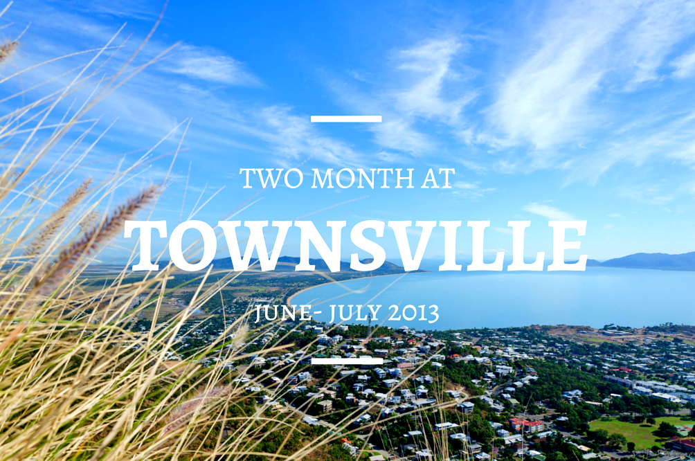 Two month at Townsville